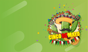 Happy<br> Cinco De Mayo