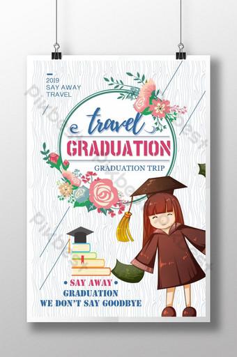 Graduation season graduation travel simple propaganda poster Template PSD
