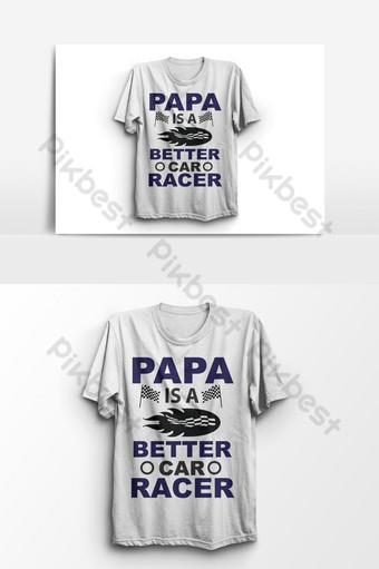 papá es un mejor corredor de autos elemento gráfico de vector de diseño de camiseta del día del padre Elementos graficos Modelo EPS