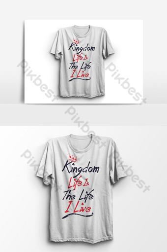 la vida del reino es el elemento gráfico de vector de diseño de camiseta de vida Elementos graficos Modelo EPS