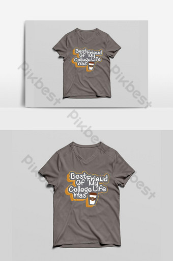 كان أفضل صديق لي في الكلية هو قميص coffeeeee بنمط نص ثلاثي الأبعاد جديد رائع باللون الرمادي صور PNG قالب EPS
