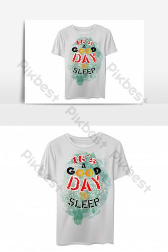 Buen día para dormir plantilla de diseño de camiseta basada en texto Elementos graficos Modelo EPS