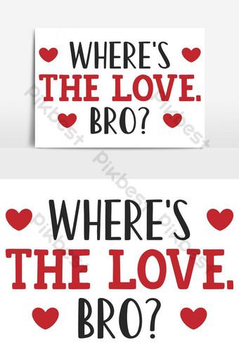 dónde está el amor hermano san valentín tipografía cita Elementos graficos Modelo AI