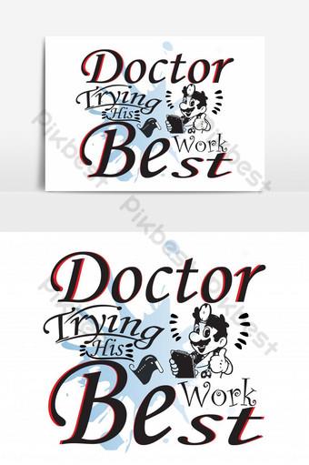 doctor haciendo su mejor trabajo plantilla de elemento gráfico de diseño de camiseta basado en texto ai Elementos graficos Modelo AI