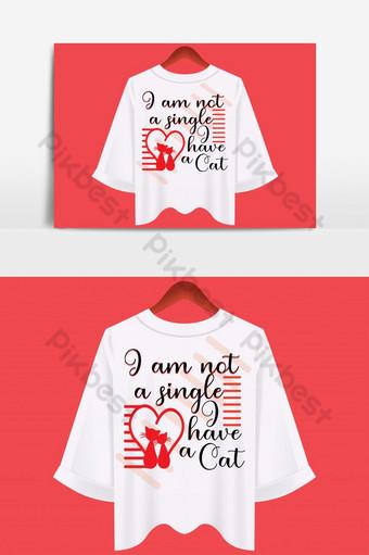 no soy soltero tengo una plantilla de elemento gráfico de diseño de camiseta basada en texto de gato Elementos graficos Modelo EPS