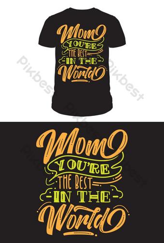 엄마 당신은 세계에서 최고 타이포그래피 티셔츠 디자인 일러스트 템플릿 EPS