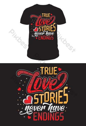 verdadeira história de amor sem fim tipografia design de camisetas Elementos gráficos Modelo EPS