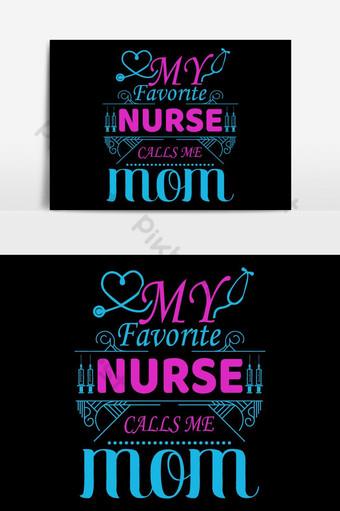 我最喜歡的護士叫我媽媽矢量 元素 模板 AI