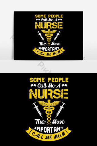 有人稱我為護士,最重要的是稱我為媽媽 元素 模板 AI