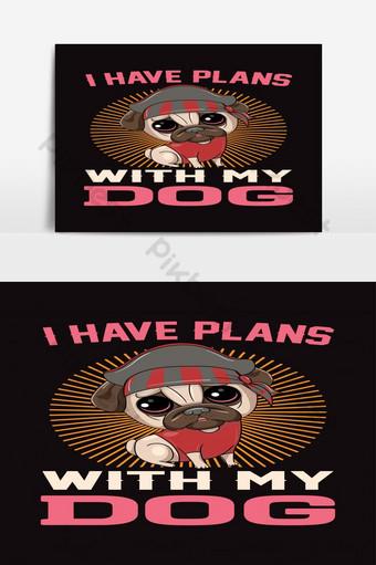 tengo planes con mi perro t shirt design vector popular pug t shirt template para todos Elementos graficos Modelo AI