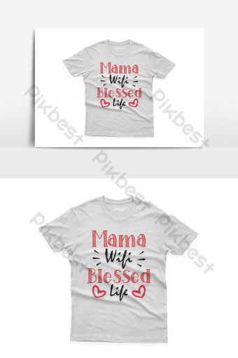 mama wifi bendita vida diseño de camiseta tipográfica celebración del día de la madre santa Elementos graficos Modelo EPS