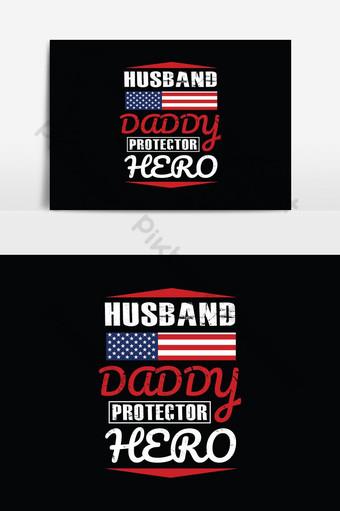 Mari papa héros protecteur père t-shirts conception affiche typographique graphique de vecteur Éléments graphiques Modèle EPS