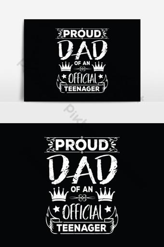 Fier papa d'un adolescent officiel père t-shirts design graphique vectoriel pos typographique Éléments graphiques Modèle EPS