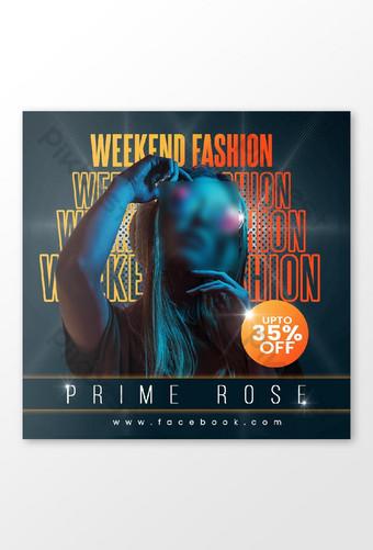 Weekend Fashion Social Media FAcebook Instagram Post Conception d'annonce Modèle PSD