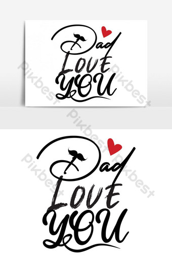 爸爸愛你排版與背景海報t卹設計 元素 模板 EPS