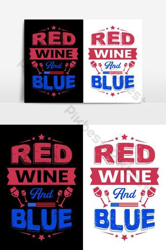 cartel tipográfico gráfico de vector de diseño de camisetas de vino tinto y azul 4 de julio Elementos graficos Modelo EPS