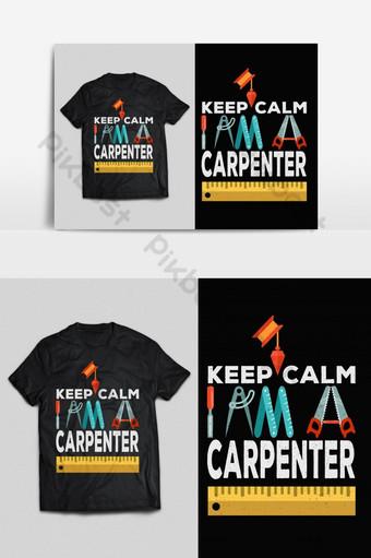 tenang tukang kayu tipografi vektor cetak siap t shirt desain psd eps png Elemen Grafis Templat EPS