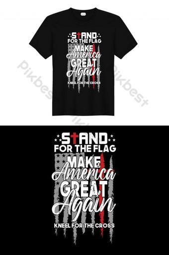 Berdiri untuk bendera membuat Amerika Lagi-lagi t shirt desain dan desain poster Elemen Grafis Templat EPS