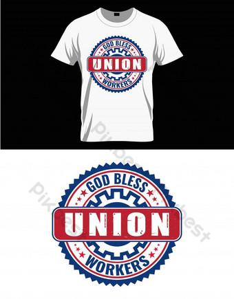 Deus abençoe trabalhadores union trabalhadores dia de trabalho t camisa ou cartaz Elementos gráficos Modelo EPS