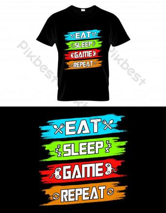 Quotes Gaming Eat Sleep Game Ulangi desain kaos vektor untuk pecinta game Elemen Grafis Templat EPS