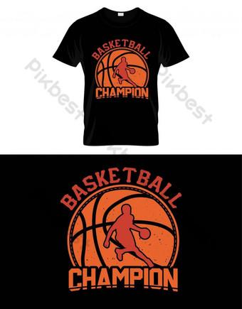 Basket Champion Basket T Shirt Desain Vektor Poster atau Template Elemen Grafis Templat EPS