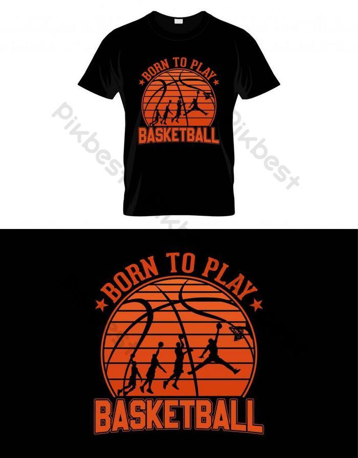 dilahirkan untuk bermain basket basket t shirt desain vektor poster atau template