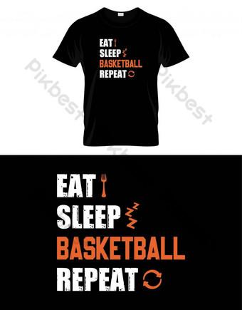 Makan Sleep Basket Ulangi Basket T Shirt Desain Vektor Poster atau Template Elemen Grafis Templat EPS