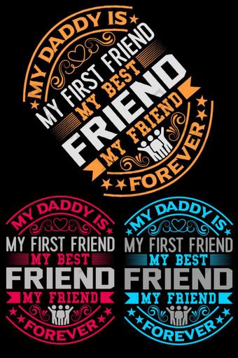 Mon papa est mon premier ami Force Day citation pour les cartes de voeux Poster T-shirt Design Éléments graphiques Modèle AI