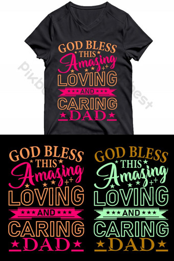 Loving and caring dad - T-shirt or poster design template PNG Images Template AI