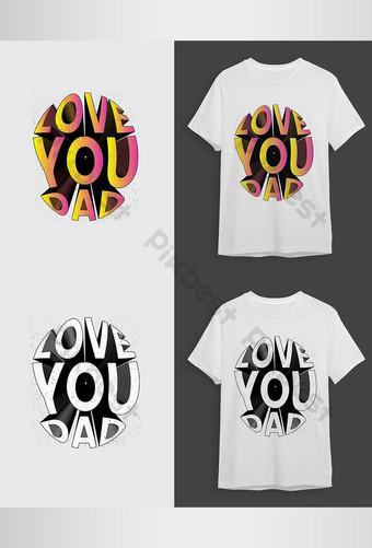Ayah S Day Love You Ayah Kutipan untuk desain vektor t shirt Elemen Grafis Templat AI