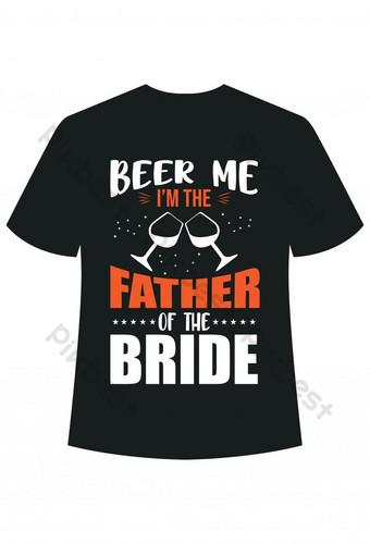 بيرة لي أنا والد تخالف تصميم الطباعة بين العروس صور PNG قالب AI